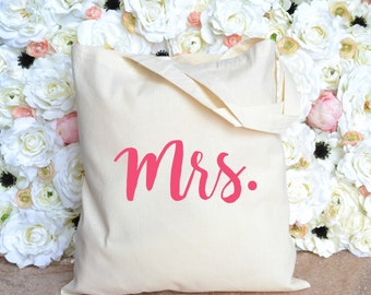 Mrs Tote - Bride Tote - Engaged Tote - Fiance Tote
