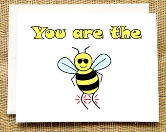 Funny Birthday Card Funny - You are the Bees Knees Funny Card for Dad Birthday Card Coworker Funny Birthday Card Friend Youre the Bees Knees