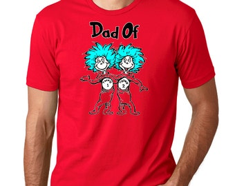 Dad of Thing One and Two Tee - Dad of Thing 1 & 2 T-shirt! Lorax Green Eggs and Ham Children Universal Studios Family Trip