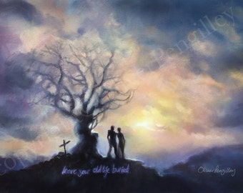 Leave your old life buried - A3 poster print