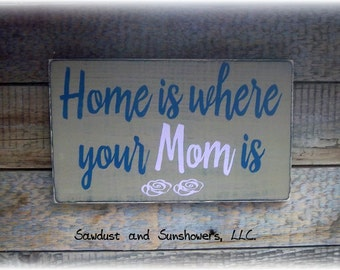 Gift For Mom, Home Wood Sign, Rustic Sign, Gifts For Her, Handmade Sign, Hand Painted Sign, Wooden Sign, Signs For Mom, Rustic Home Decor