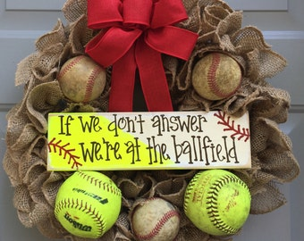 Baseball Softball Wreath, If We Don't Answer We're At The Ballfield Baseball and Softball Burlap Wreath, Sports Wreath
