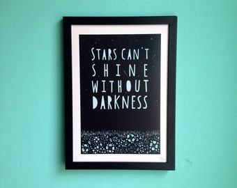 Stars Can't Shine Without Darkness, A4, Inspirational Quote, Motivational print, Typographic, Floral, Paper Cut, Digital Print, Gift for her