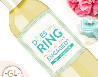 Gifts for the Bride, Does This Ring Make Me Look Engaged? Champagne Label, Custom Wine Label, Engagement Gift, She Said Yes, Engaged Gift