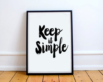 Keep life simple,  Motivational poster, Instant download,  Printable quote Printable poster, Digital poster,  Scandinavian poster Wall art