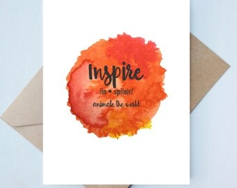Inspiration Card  // Inspire Card - Watercolor Card - All Occasion Card - Love Card - Handmade Card - Unique Card - Inspiring Cards