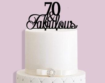 70 & Fabulous