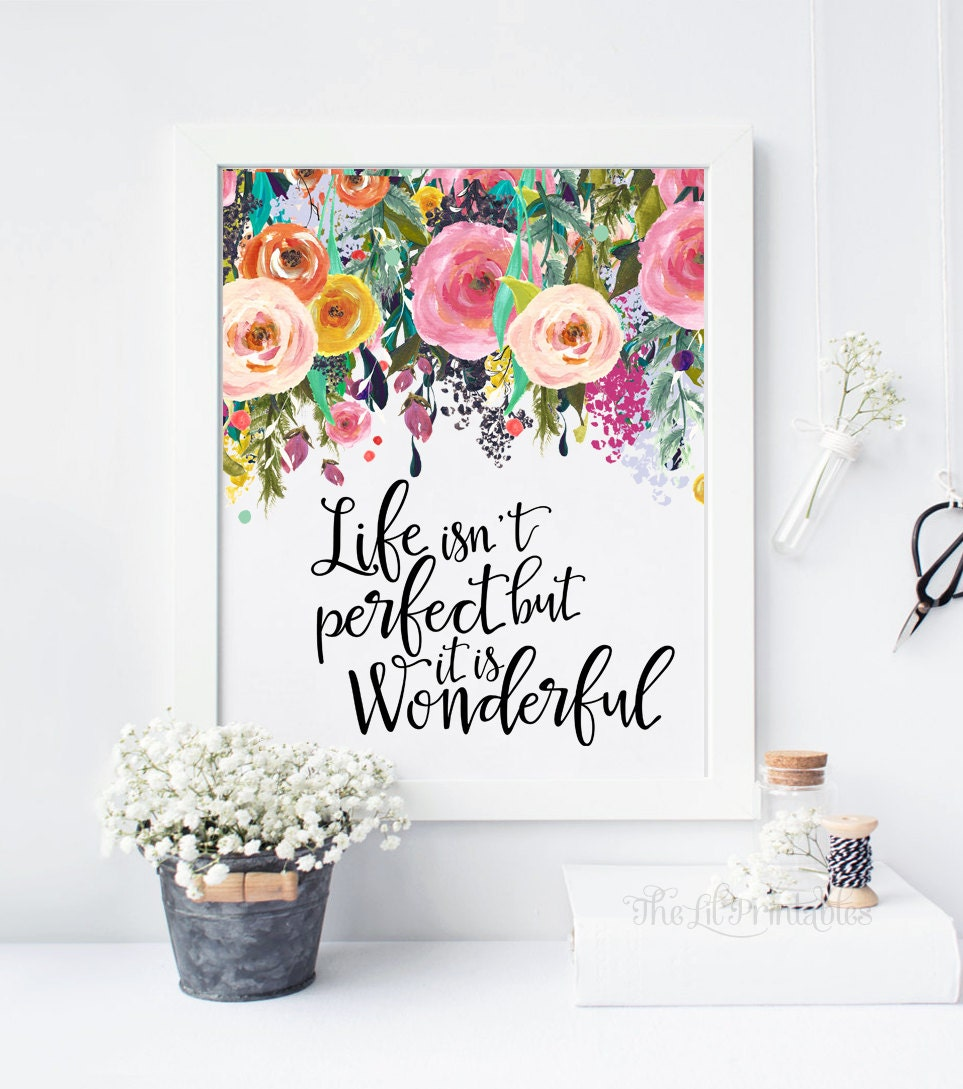 Quote printable floral wall art floral quote print life for Floral wall art