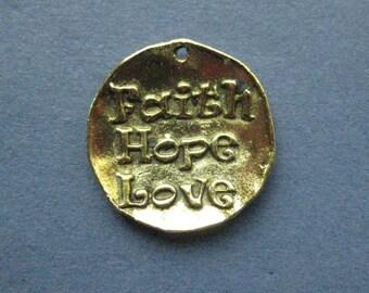 4 Faith Hope Love Charms - Faith Hope Love Pendant - Word Charm - Message Charm - Carved Charm - Antique Gold - 22mm x 24mm -(No.69-11174)
