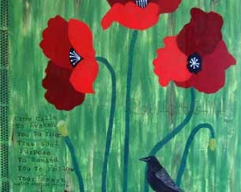 poppys, three poppies, mixed media, three poppies with a crow, inspirational words, red poppies, red, green