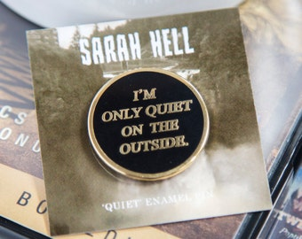 I'm only quiet on the outside Enamel/Lapel pin - Twin Peaks inspired