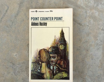 a description of the point counter point written by aldous huxley Home huxley, aldous point counter point this novel was written by huxley during the midpoint of a career which began with volumes of experimental poetry and.