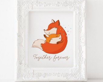 Fox print, Fox printable, Fox decor, Fox art, Fox nursery print Fox kids room print, Together forever print, Together forever printable