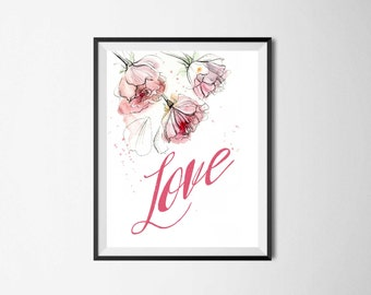 Love Printable Digital print Flowers printable Floral abstract illustration Motivational quotes Mother's Day Print digital sign