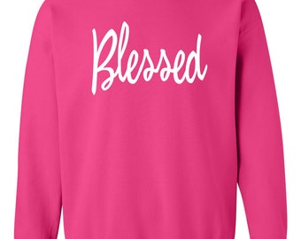 Blessed Crewneck. Women's Crewneck Sweatshirt. Southern Element Apparel. Southern Sweatshirt/Hoodie