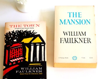 Two Old William Faulkner Selections The Town and The Mansion
