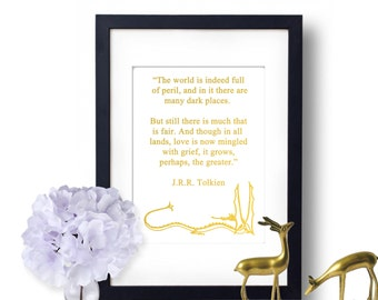 JRR Tolkien Quote, Lord Of The Rings, JRR Tolkien Print, Gold Foil Print, The Hobbit, fellowship of the ring
