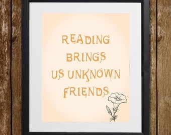 Reading Brings Us Unknown Friends Honoré de Balzac Wall Art - Author Quote - Inspirational Quote - Friendship Print - Wall Decor - Digital