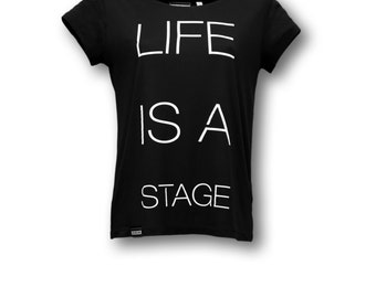 STARLINE GIRLIESHIRT life is a stage black