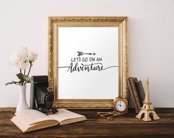 Lets Go On An Adventure Travel Wall Art Travel Theme Nursery Modern Nursery Decor Apartment Decor Wedding Gift Travel Wall Art Arrow Print