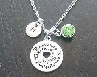 Romance is Everything Necklace, Romance is Everything Charm, Romance is Everything Pendant, Gertrude Stein, Romantic Necklace, Romantic Gift