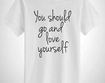 You Should Go And Love Yourself Belieber T-Shirt Bieber 94 Fan Top