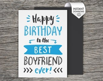 Printable Birthday Card - Happy Birthday to the best boyfriend ever! - Instant PDF Download - Boyfriend Birthday Card