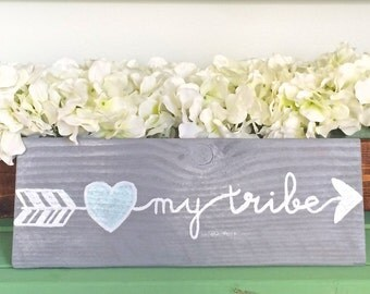 Love my tribe rustic sign tribe sign arrow sign arrow tribe sign rustic home decor rustic sign rustic home decor rustic decor tribe decor