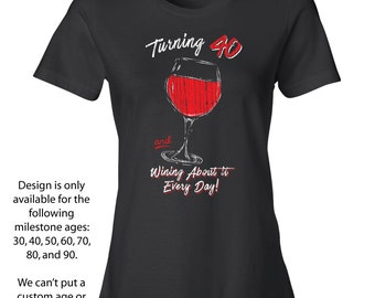 40th Birthday for Her, 40th Birthday Shirts for Women, Fortieth Birthday Gifts, Wine Glass