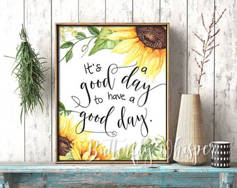 It's a good day to have a good day, Motivational printable art, Office printable quote, Floral wall decor, Quote art print, Framed sayings