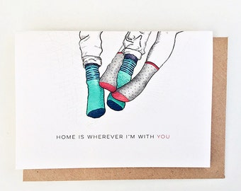 Home is wherever I'm with you Card | I love you card, Anniversary Card, Valentine's, Couple socks, Card for girlfriend, Card for boyfriend