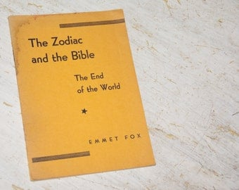 Emmet Fox Vintage Pamphlet - Zodiac and the Bible The End of the World - New Thought Movement, Spirituality, Metaphysical Interpretation