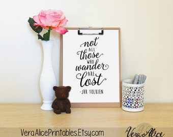 "Lord of the Rings Art Print, ""Not All Those Who Wander Are Lost"" ~ Watercolor Printable Quote, 8x10 Calligraphy Wall Art, JRR Tolkien Quote"