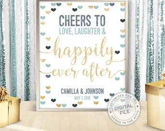 Cheers to love laughter & happily ever after, wedding sign, signage for wedding day, customized sign, wedding display, DIGITAL file JPG