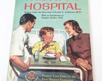 Wonder Book - A Visit to the Hospital (1958) Vintage Childrens Book