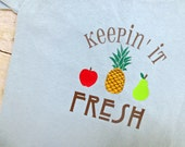 Keepin' it Fresh.  Fruit/ Farmer's Market Unisex Toddler Shirt from Chubby Bunny Happy Home Summer Fun Collection.  2T, 3T, or 4T