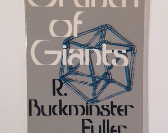 R. Buckminster Fuller: Grunch of Giants