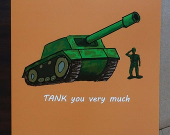 "Funny Thank You Card - ""TANK you very much"""