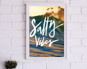 SALTY VIBES Poster, Art Print Series- 3 sizes available, Home Decor, Pacific Ocean, Photography, Handtype, wall art