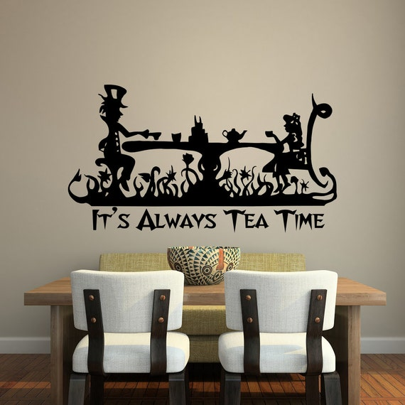 It S Always Tea Time Wall Decal Quote Alice In Wonderland