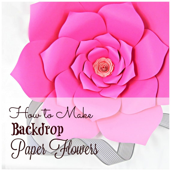 Giant Paper Flowers, Pattern Templates & Tutorials, Large Paper ...