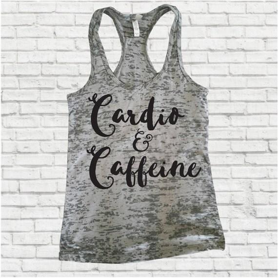 Workout Tank Top, Cardio & Caffeine, Inspirational Tank, Fitness Tank, Burnout Tanks, Burnout Tank Top,Gym,Motivational Tank,