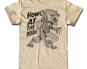 Howl At The Moon T Shirt - Retro Graphic Tees - Horror, Werewolf, Halloween, Full Moon, Scary,