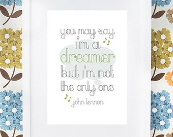 John Lennon Beatles Imagine song quote gift print available framed or unframed. Baby room, nursery