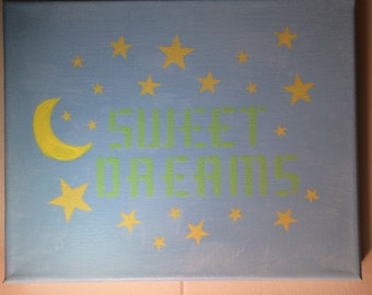 Canvas, sweet dreams with moon and stars stenciled on it