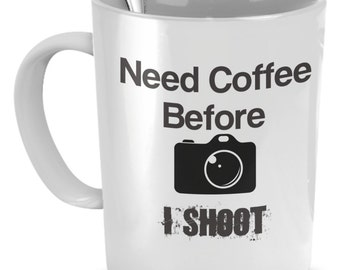 Fun Photography Coffee Mug.  Get One For Yourself Or The Photographer In Your life.
