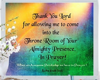 Spiritual Printable Christian Print Thank You Lord for allowing me to come into the Throne Room Scripture Bible verse Prayer priviledge art
