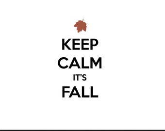 keep calm its fall svg dxf file instant download silhouette cameo cricut clip art commercial use