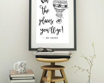 Dr Seuss Printable, dr seuss print, Instant Download, oh the places you'll go, black and white, typography, dr seuss quote, nursery art