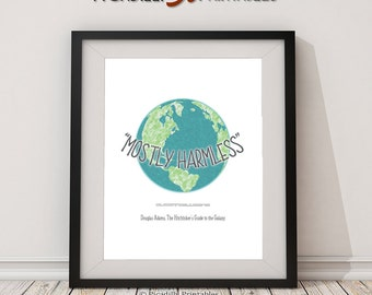 "Mostly Harmless - Earth Blue Green Planet - Douglas Adams - Hitchhiker's Guide To The Galaxy - Instant Download - 8 x 10"" Wall Art Printable"